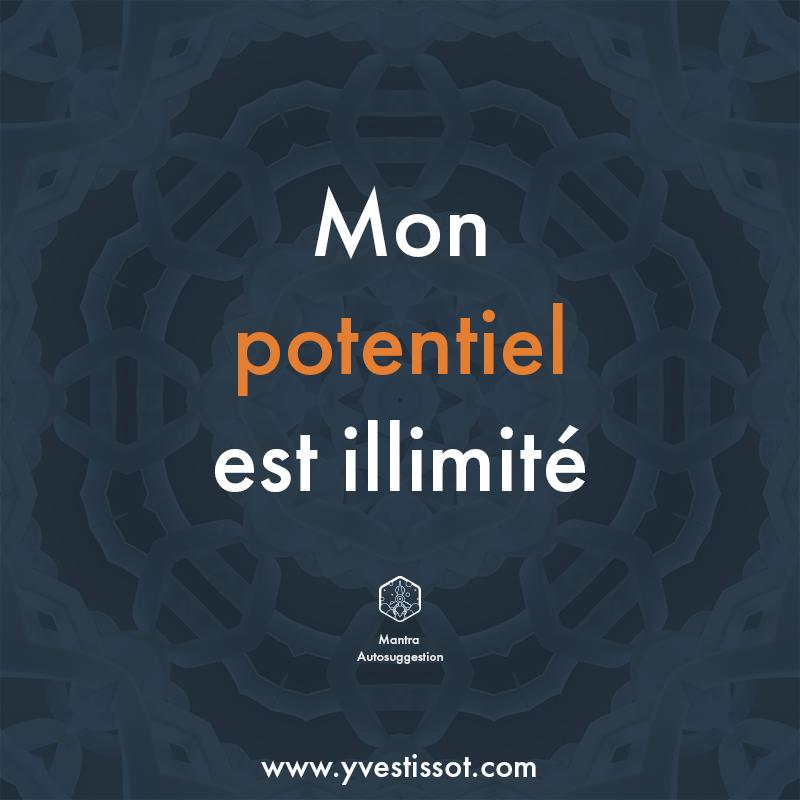 Mantra 2 : Mon potentiel est illimité