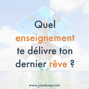 Question 4 : Enseignement reçu du rêve