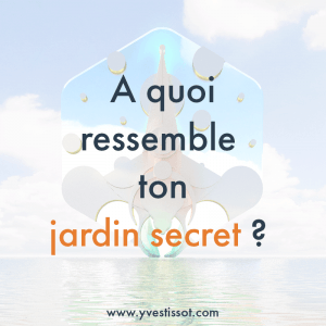 Question 6 : Le jardin secret