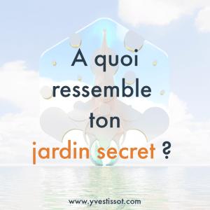 Question 6 : Le jardin secret
